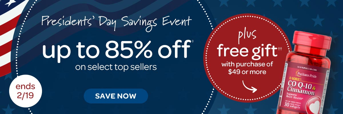 Presidents' Day Savings Event up to 85% off plus Free Gift with purchase of $49 or more.